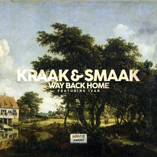 Kraak & Smaak - Way Back Home [BA007X]
